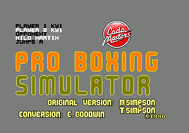 By Fair Means or Foul Amstrad CPC Title screen, credits and main menu (as Pro Boxing Simulator)