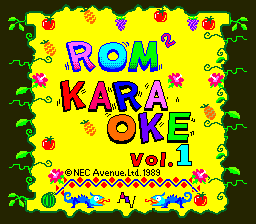 ROM² Karaoke: Volume 1 TurboGrafx CD Title screen