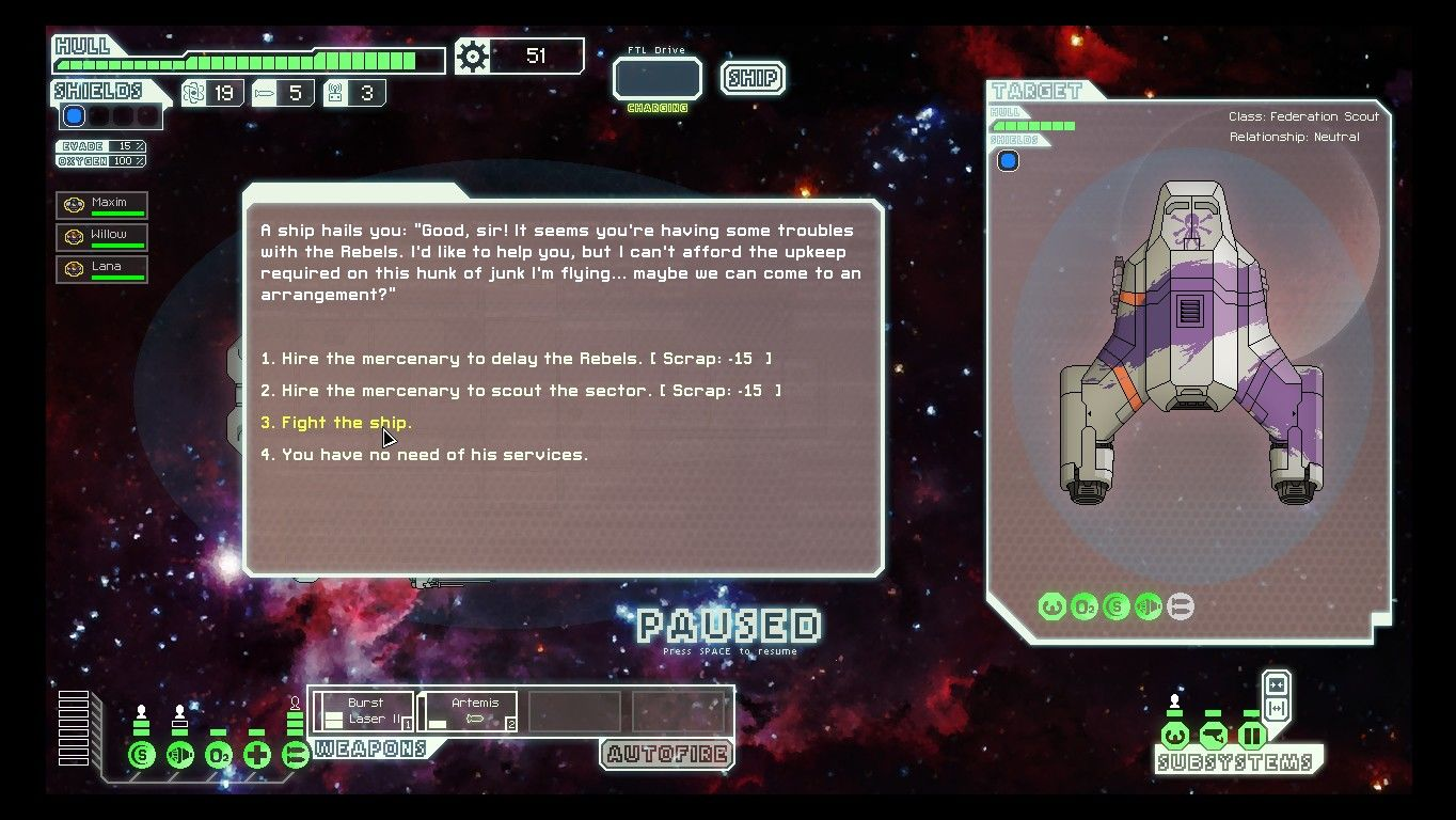 FTL: Faster Than Light Windows Though most encounters are hostile, sometimes the player is offered a choice.