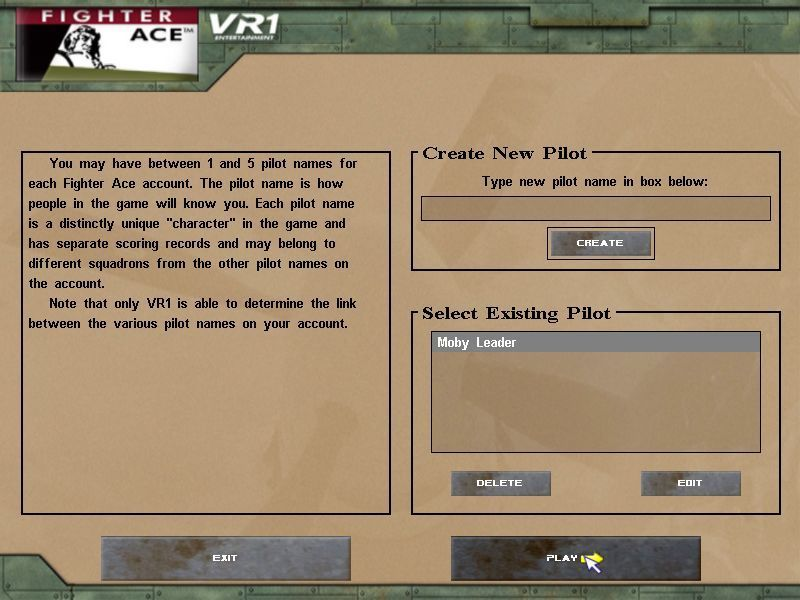 Fighter Ace 3.5 Windows After the installation the player must set up a pilot before playing. Up to five pilots can be set up per account.