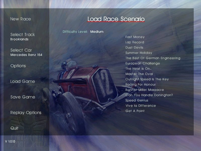 Spirit of Speed 1937 Windows This is the list of medium difficulty scenarios. There are ten harder ones and there are ten easier ones