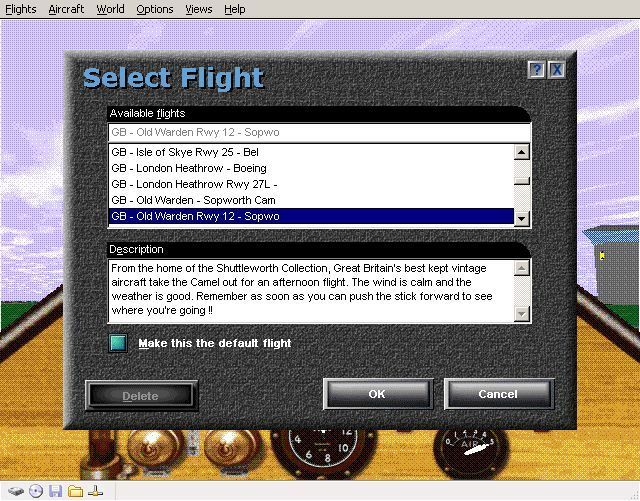 Perfect Flight Deluxe: Great Britain Windows <i>Microsoft Flight Simulator 98</i>. The install process has added new flights to the flight simulator's menu. This flight starts on the runway at Old Warden in a Sopworth Camel.