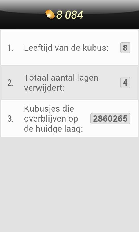 Curiosity Android Some statistics revealed: the cube is eight days old and so far four layers have been revealed. The last number shows how many blocks are left on the current layer (Dutch version).