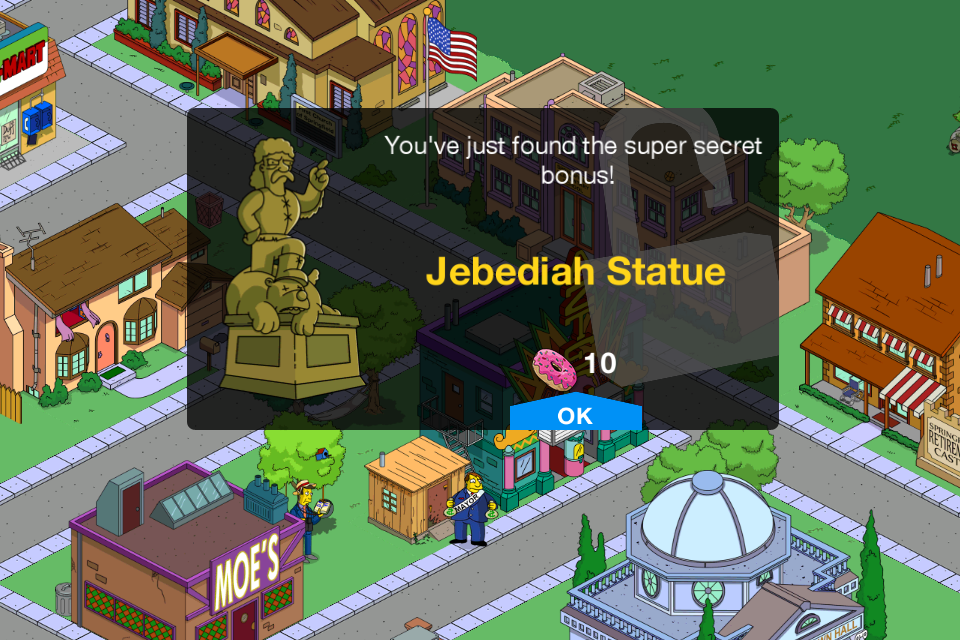 The Simpsons: Tapped Out iPhone There are secrets in the game.