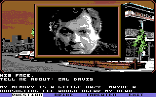 Mean Streets Commodore 64 Smiley Monroe. He's a cop, but he likes his bribe money.
