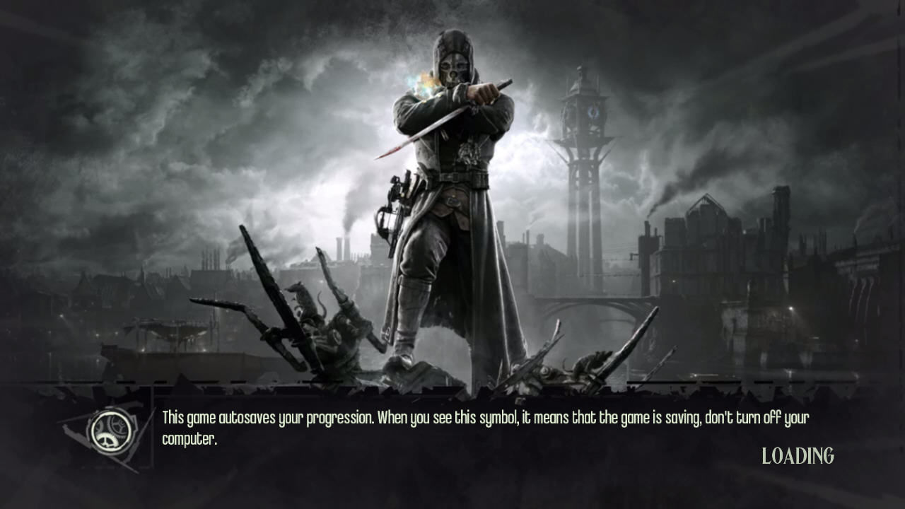 Dishonored Windows Loading screen