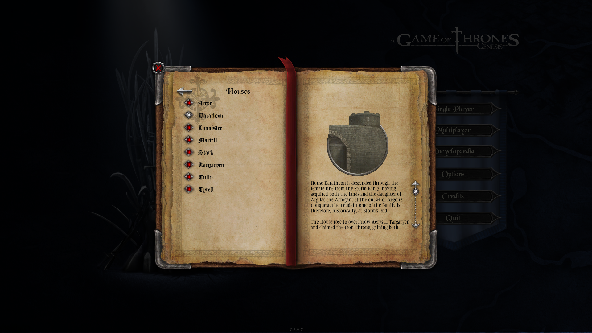 A Game of Thrones: Genesis Windows The game features a fairly extensive encyclopedia.