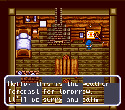 Harvest Moon SNES Watch the local news for weather forecasts...unlike the real world, the weather forcast here is alway right.