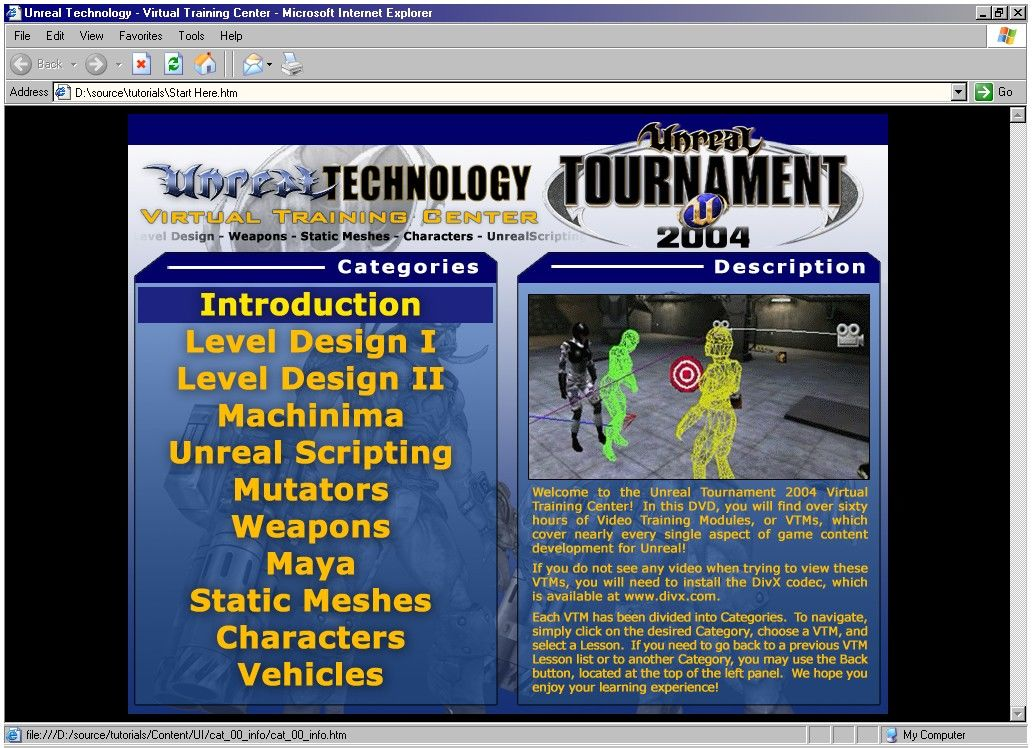 Unreal Tournament 2004 (DVD Special Edition) Windows The VTMs are launched from an interface that uses your web browser.