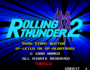 Rolling Thunder 2 Arcade Title screen. You can play as Leila or Albatross in 1-player mode