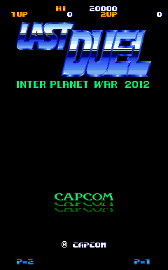 Last Duel: Inter Planet War 2012 Arcade Title Screen.