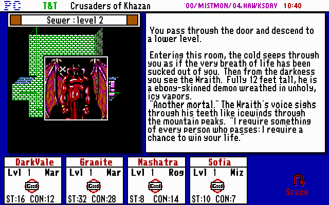 Tunnels & Trolls: Crusaders of Khazan DOS This demon-looking wraith is the most powerful being in the sewers, but gambling with him will provide lots of experience as well as expensive jewels (if you win...or you die losing)