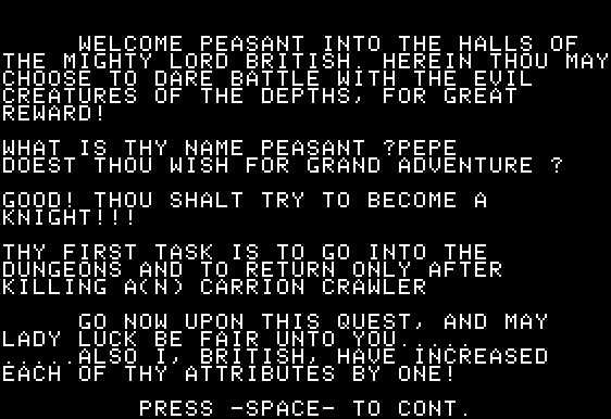 Akalabeth: World of Doom Apple II When you start the game, you must first find a castle and speak with Lord British. He'll then give you an epic quest.