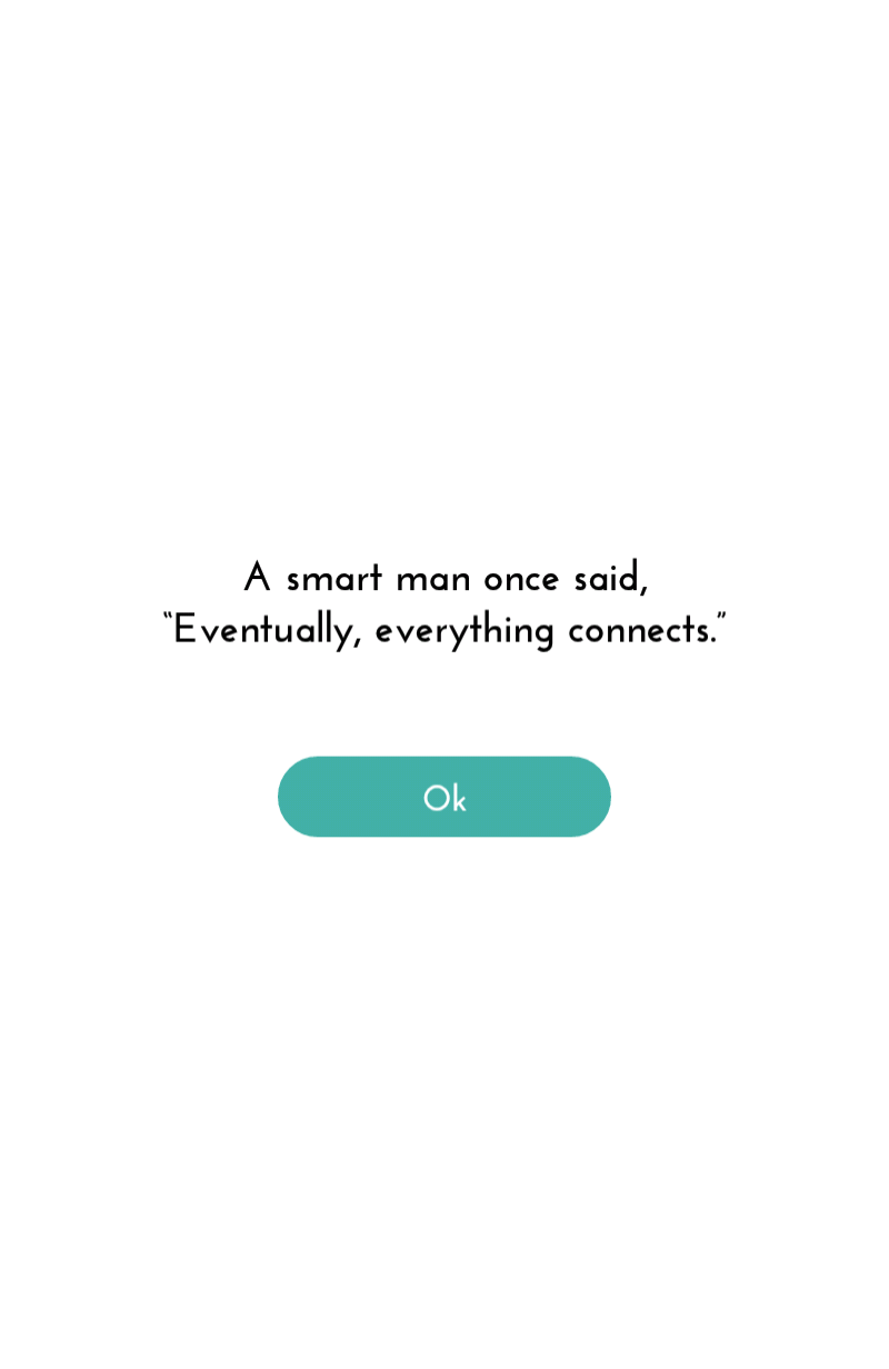 First time the game is run. The first thing you see is a quote.