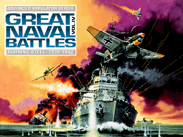 Great Naval Battles Vol. IV: Burning Steel, 1939-1942 DOS Title Screen