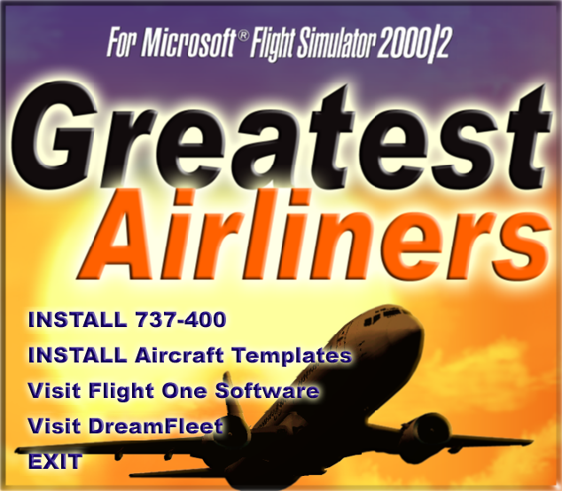 737-400: Greatest Airliners - Special Edition Windows Installer - title & main menu; this addon includes several separate tools to manage the aircraft skins and loadout. The autopilot is also partly configured during installation.