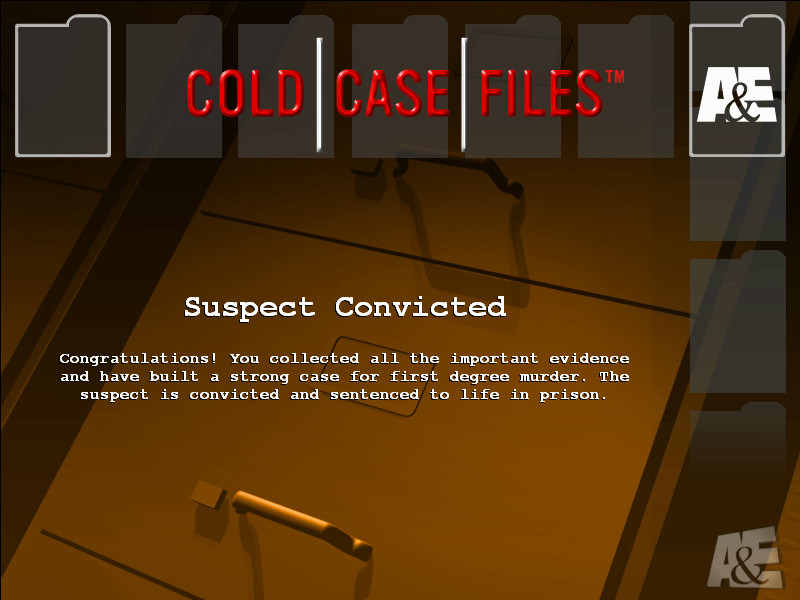 Cold Case Files Windows Complete the case correctly, and you will have a conviction