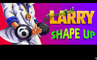 Leisure Suit Larry 6: Shape Up or Slip Out! DOS Title screen A
