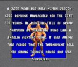 Mortal Kombat SNES Goro is considered the most tough fighter of the game. But this is only impression...