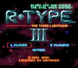 R-Type III: The Third Lightning SNES Title Screen (Blast off and strike the evil Bydo Empire!)
