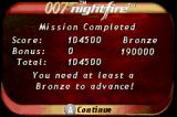 007: Nightfire Game Boy Advance Mission finished! But if you not reached the necessary score...