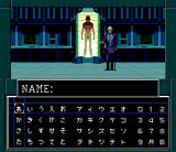 Shin Megami Tensei II SNES You can name all the important characters of the game if you choose to say you remember their names