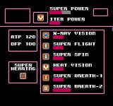 Superman NES Your Super Powers, many are selectable but some like Super Hearing are always enabled