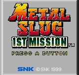 Metal Slug 1st Mission Neo Geo Pocket Color Title screen.