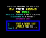 By Fair Means or Foul ZX Spectrum Main menu