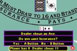 Caesars Palace Advance: Millennium Gold Edition Game Boy Advance The dealer as an ace, you are asked for insurance bet.