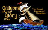 Galleons of Glory: The Secret Voyage of Magellan DOS Game Title