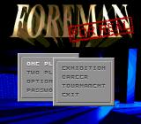 Foreman for Real Genesis Game modes