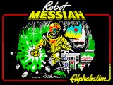 Robot Messiah ZX Spectrum Loading screen