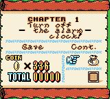Wario Land II Game Boy Color By pressing start and select you will be taken to the this screen which allows you to view the number of coins, treasures and puzzle pieces you have.  It also let's you save your game.