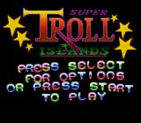 Super Troll Islands SNES Title Screen