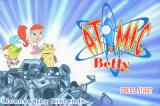 Atomic Betty Game Boy Advance Title Screen