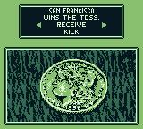 Madden 96 Game Boy It is heads. San Fran wins the toss.