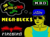 Mega-Bucks ZX Spectrum Loading screen