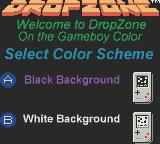 Dropzone Game Boy Color To cope with the bad screen of the GBC, you may choose a colour scheme