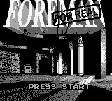 Foreman for Real Game Boy Title screen.
