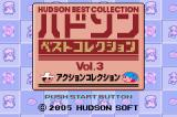Hudson Best Collection Vol. 3: Action Collection Game Boy Advance Title Screen