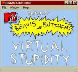 "MTV's Beavis and Butt-Head in Virtual Stupidity Windows The ""title screen"" (appears whenever window loses focus)"