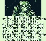 Alien vs Predator: The Last of His Clan Game Boy All the humans were eradicated...