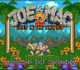 Joe & Mac 2: Lost in the Tropics SNES Title screen