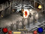Diablo II: Lord of Destruction Windows After defeating Diablo, Tyrael will open you gate to follow Baal.