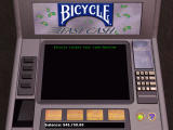 Bicycle Casino Games Windows When you run out of money, you can get some at the cash machine.