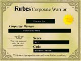 Forbes Corporate Warrior Windows The game issues a certificate after the game is over with a code for posting and comparing online