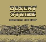 Desert Strike: Return to the Gulf Game Boy Title Screen