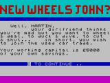 New Wheels John? ZX Spectrum If you say you're not married, it assumes a girlfriend....