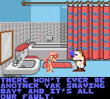 Quest for the Shaven Yak starring Ren Hoëk & Stimpy Game Gear Oh boy, if all their lives are gone, they'll show up in the bathroom crying... but Ren cheers up, as he says it is just a game and they can try again!